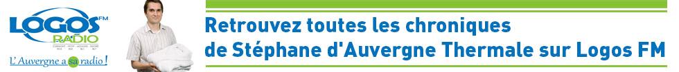 Suivez les chroniques d'Auvergne Thermale sur Logos FM